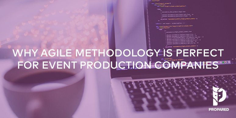 Why Agile Methodology is Perfect for Event Production Companies