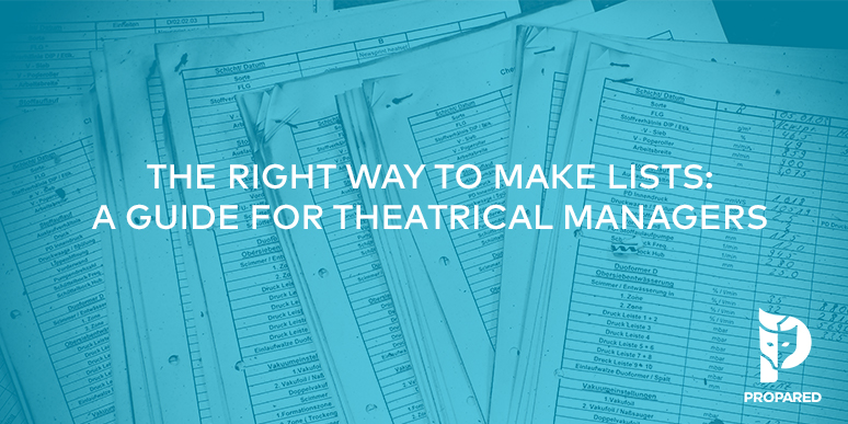 The Right Way to Make Lists: A Guide for Theatrical Managers