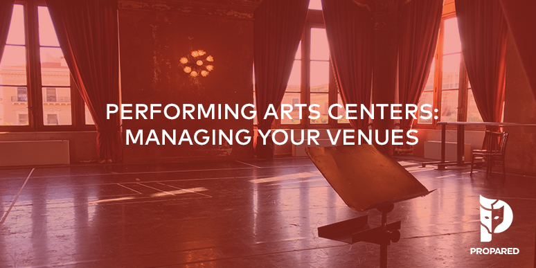 Performing Arts Centers: Managing Your Venues