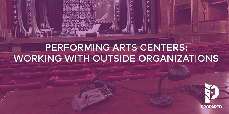 Performing Arts Centers: Working with Outside Organizations