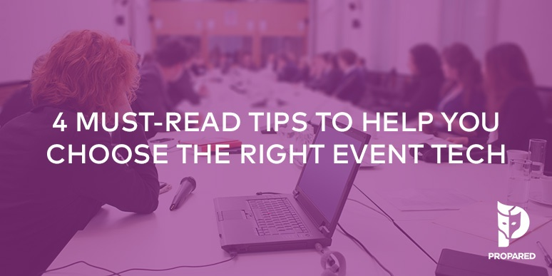4 Must-Read Tips to Help You Choose the Right Event Tech