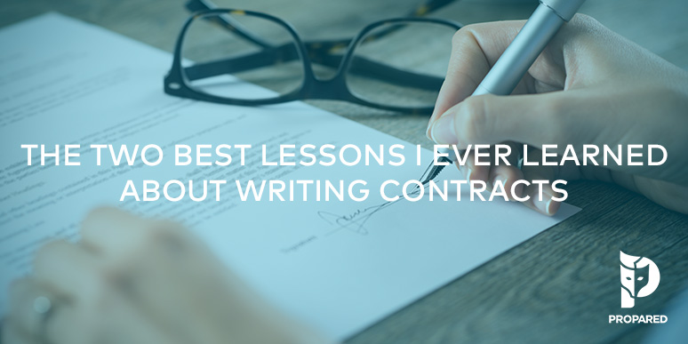 The Two Best Lessons I Ever Learned About Writing Contracts