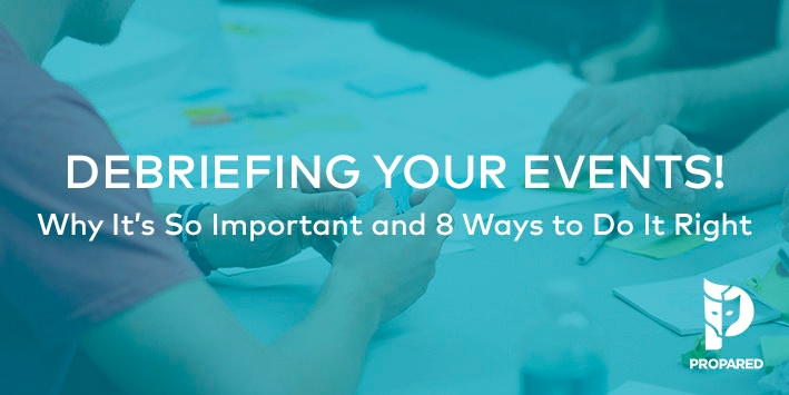 Debriefing Events: Why It's So Important and 8 Ways To Do It Right
