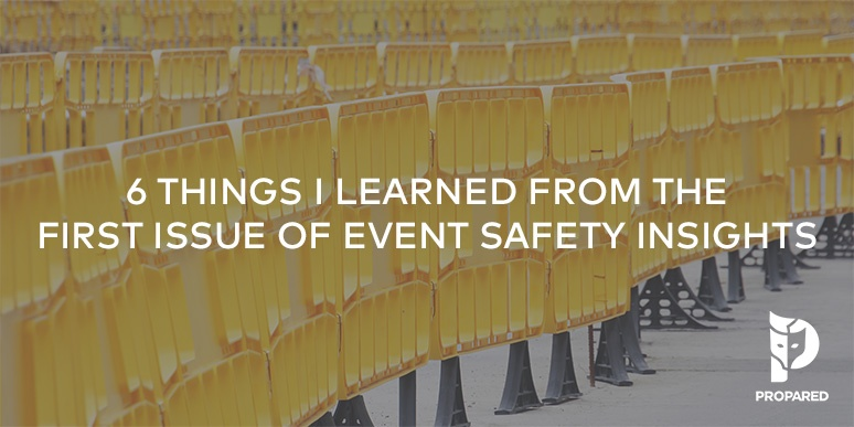 6 Things I Learned from the First Issue of Event Safety Insights