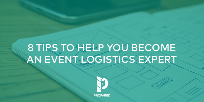 8 Tips to Help You Become an Event Logistics Expert