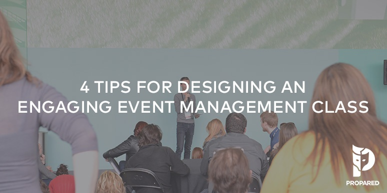 4 Tips for Designing an Engaging Event Management Class