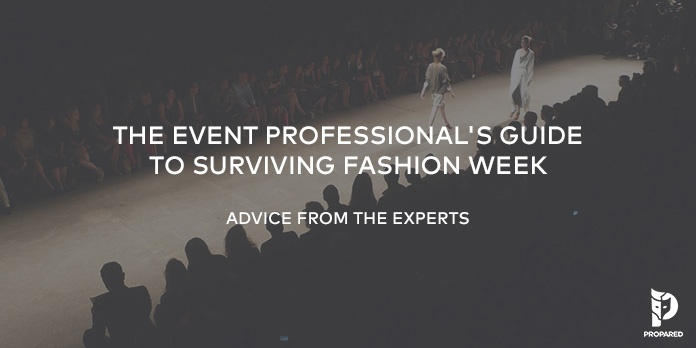 Experts Weigh In: The Event Professional's Guide to Surviving Fashion Week