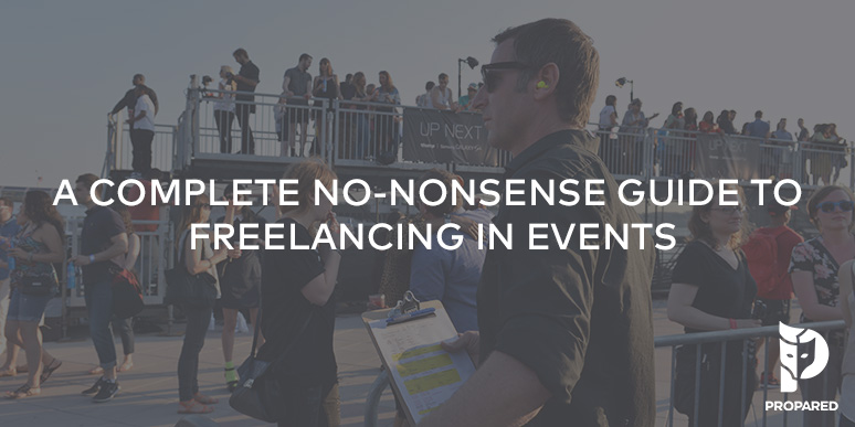 A Complete No-Nonsense Guide To Freelancing In Events