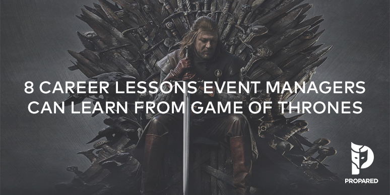 "8 Career Lessons Event Managers Can Learn From ""Game of Thrones"""
