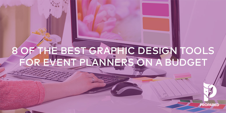 8 of the Best Graphic Design Tools for Event Planners on a Budget