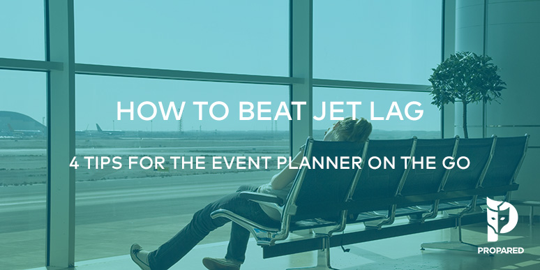 How to Beat Jet Lag: 4 Tips for the Event Planner on the Go