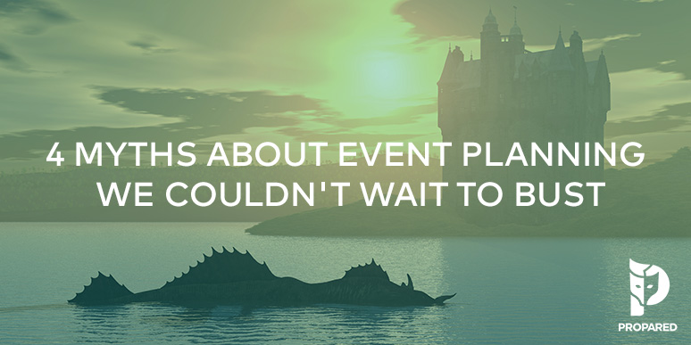 4 Myths About Event Planning We Couldn't Wait to Bust