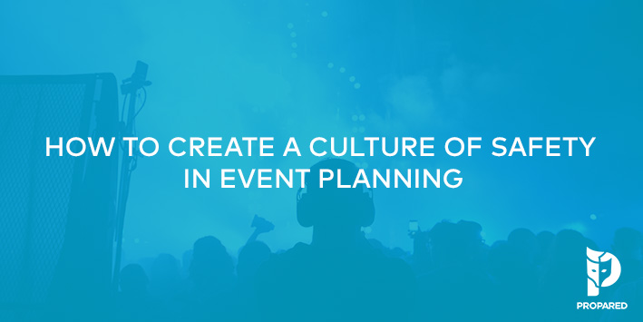 How to Create a Culture of Safety in Planning Events