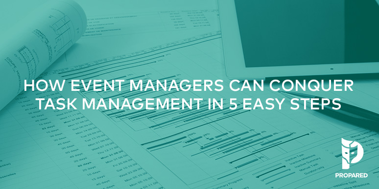How Event Managers Can Conquer Task Management in 5 Easy Steps