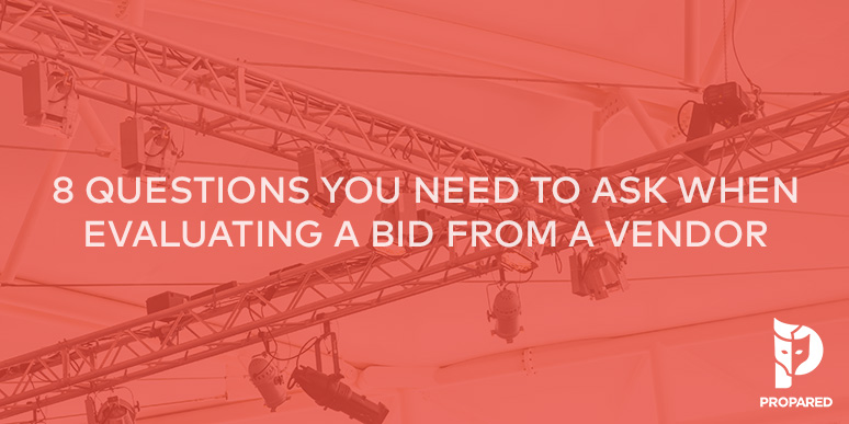 8 Questions You Need to Ask When Evaluating a Bid from a Vendor