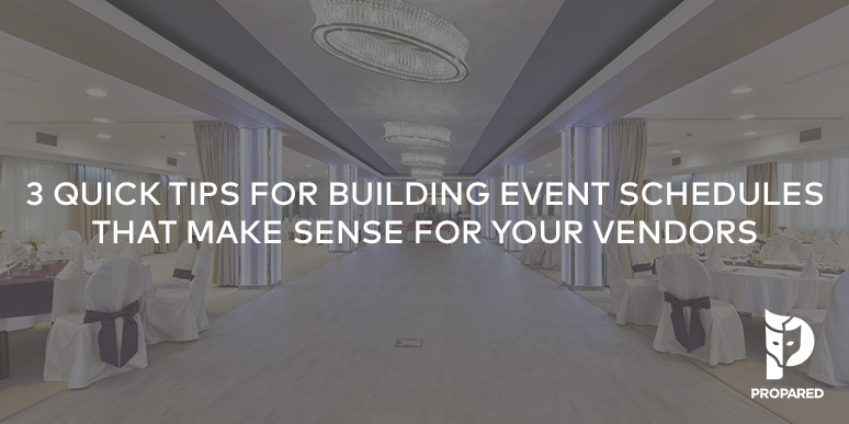 3 Quick Tips for Building Event Schedules that Make Sense for Vendors